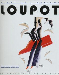 Monographie de Charles Loupot, par Christophe Zagrodzki